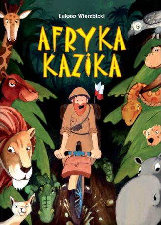 Książka dla włóczykijów – recenzja Afryki Kazika